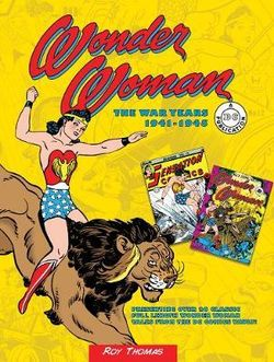 Wonder Woman: the War Years 1941-1945