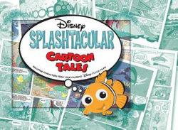 Disney Presents a Pixar Film Splashtacular Cartoon Tales