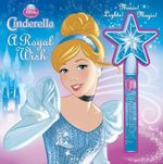 Disney Princess Cinderella a Royal Wish
