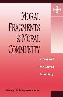 Moral Fragments and Moral Community