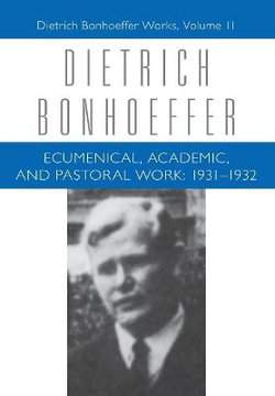 Ecumenical, Academic, and Pastoral Work: 1931-1932