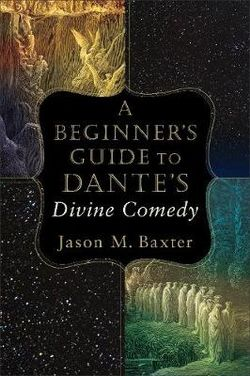 A Beginner's Guide to the Divine Comedy