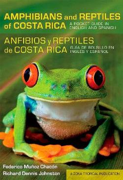 Amphibians and Reptiles of Costa Rica/Anfibios y reptiles de Costa Rica