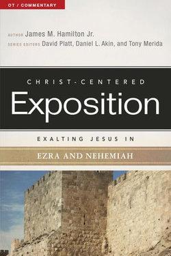 Exalting Jesus in Ezra-Nehemiah