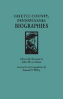 Fayette County, Pennsylvania, Biographies