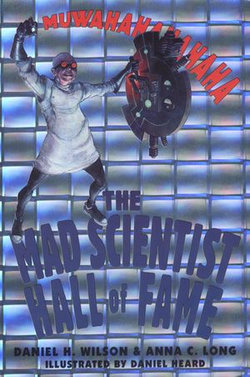 The Mad Scientist Hall of Fame: