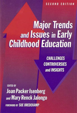Major Trends and Issues in Early Childhood Education