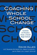 Coaching Whole School Change