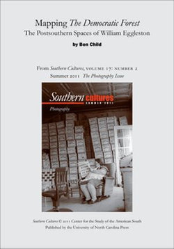 Mapping The Democratic Forest: The Postsouthern Spaces of William Eggleston