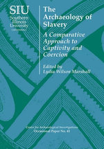 The Archaeology of Slavery