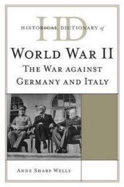 Historical Dictionary of World War II