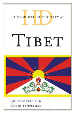 Historical Dictionary of Tibet
