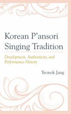 Korean P'ansori Singing Tradition