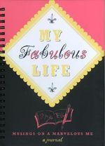 My Fabulous Life Journal
