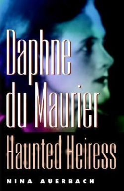 Daphne du Maurier, Haunted Heiress