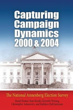 Capturing Campaign Dynamics, 2000 and 2004