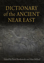 Dictionary of the Ancient Near East