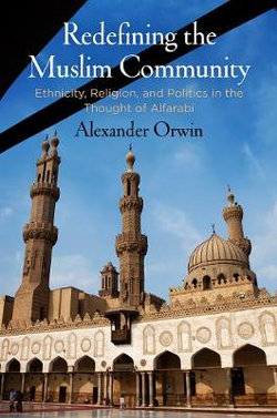 Redefining the Muslim Community