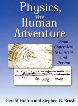 Physics, the Human Adventure