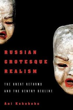 Russian Grotesque Realism