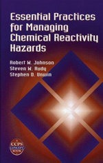 Essential Practices for Managing Chemical Reactivity Hazards