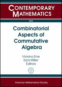 Combinatorial Aspects of Commutative Algebra