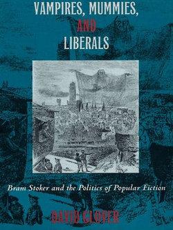 Vampires, Mummies and Liberals