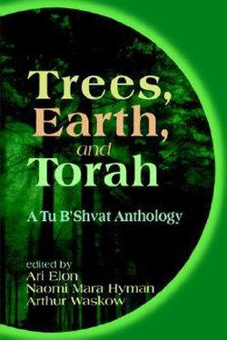 Trees, Earth, and Torah