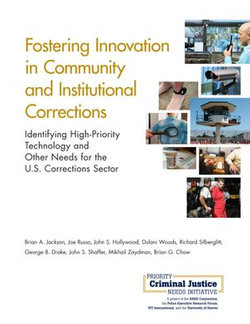 Fostering Innovation in Community and Institutional Corrections