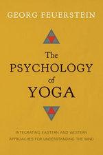 The Psychology of Yoga