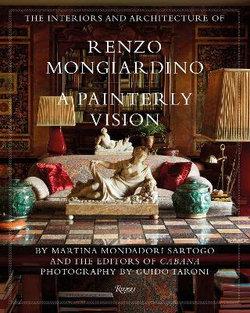 The Interiors and Architecture of Renzo Mongiardino
