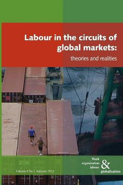Labour in the Circuits of Global Markets