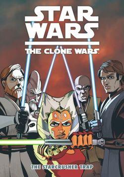Star Wars - The Clone Wars: Starcrusher Trap