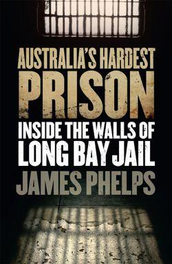 Australia's Hardest Prison
