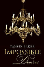 Impossible Desires (Novella)