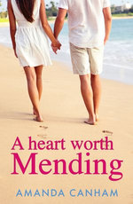 A Heart Worth Mending