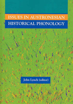 Issues in Austronesian Historical Phonology