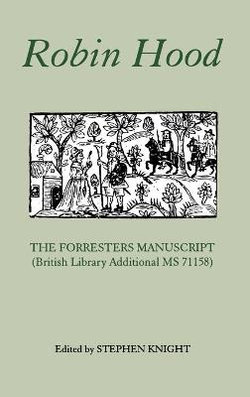 Robin Hood - The Forresters Manuscript (British Library Additional MS 71158)