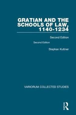 Gratian and the Schools of Law, 1140-1234