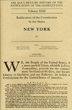The Documentary History of the Ratification of the Constitution: Ratification by the States: New York No. 4