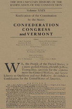 The Documentary History of the Ratification of the Constitution Volume XXIX