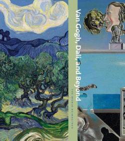 Van Gogh, Dali, and Beyond