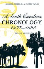 A South Carolina Chronology, 1497-1992