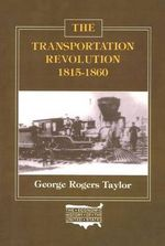 The Transportation Revolution, 1815-60