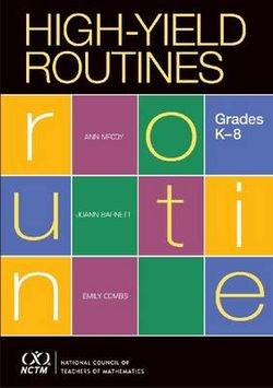 High Yield Routines for Grades K-8