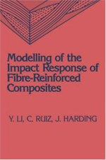 Modeling of the Impact Response of Fibre-Reinforced Composites