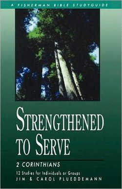 Strengthened to Serve
