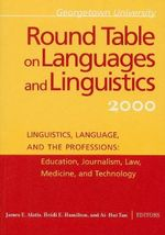 Georgetown University Round Table on Languages and Linguistics (GURT) 2000: Linguistics, Language, and the Professions