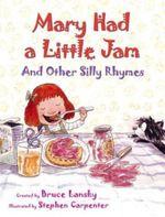 Mary Had a Little Jam