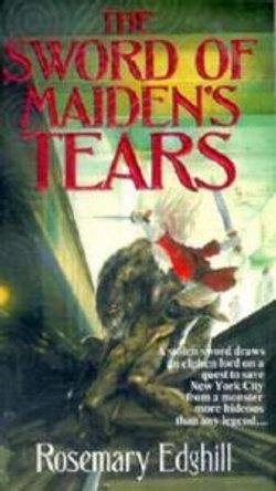 The Sword of Maiden's Tears